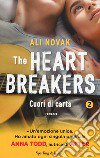 Cuori di carta. The Heartbreakers. Vol. 2 libro