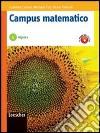 CARIANI CAMPUS MATEMATICO V. 1 ALGEBRA+PERCORSI libro