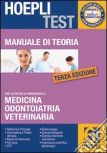 Hoepli test. Manuale di teoria per i test di ammissione all'università (6) libro