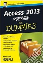 Access 2013 espresso For Dummies libro