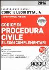 Codice di procedura civile e leggi complementari libro
