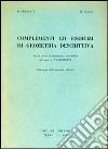 Complementi ed esercizi di geometria descrittiva libro