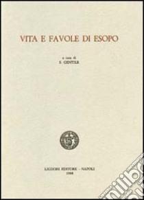 Vita e favole di Esopo libro di Gentile S. (cur.)