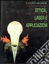Ottica, laser e applicazioni libro