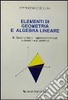 Elementi di geometria e algebra lineare. Vol. 3 libro