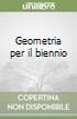 Geometria per il biennio (1) libro