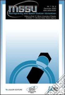 Microgravity and space station (2001). Vol. 1/4 libro di Monti R. (cur.); Bonifazi C. (cur.)