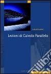 Lezioni di calcolo parallelo libro