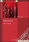 Matematica. Vol. 2 libro