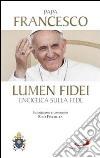 Lumen fidei. Enciclica sulla fede libro