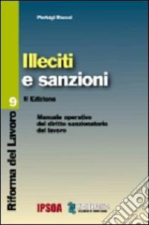 Illeciti e sanzioni libro di Rausei Pierluigi