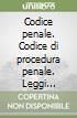 Codice penale. Codice di procedura penale. Leggi complementari libro