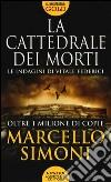 La cattedrale dei morti. Le indagini di Vitale Federici libro
