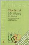 Oltre la crisi. L'utilizzo della formazione continua per l'innovazione delle PMI italiane libro