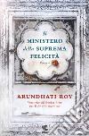 Il ministero della suprema felicità libro