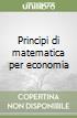 Principi di matematica per economia libro