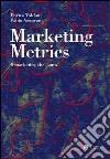 Marketing metrics. Il marketing che conta libro