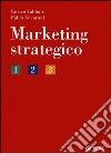Marketing strategico libro