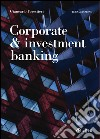 Corporate & investment banking libro