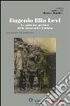 Eugenio Elia Levi. Le speranze perdute della matematica italiana libro