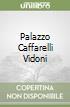 Palazzo Caffarelli Vidoni libro