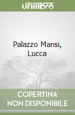 Palazzo Mansi, Lucca libro
