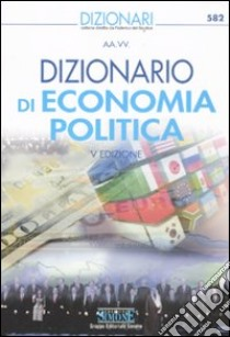 Dizionario di economia politica libro