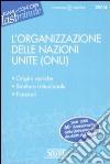 L'Organizzazione delle Nazioni Unite (ONU) libro