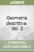Geometria descrittiva. Vol. 2 libro