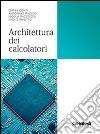 Architettura dei calcolatori libro