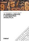 Algebra lineare e geometria analitica libro