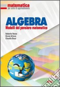 Matematica per unità di apprendimento. Algebra. Per la Scuola media libro di Vacca Roberto, Artuso Bruno, Bezzi Claudia