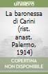 La baronessa di Carini (rist. anast. Palermo, 1914) libro