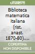 Biblioteca matematica italiana (rist. anast. 1870-80). Correzioni ed aggiunte (1928) libro