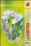 Geometria euclidea. Per le Scuole superiori libro