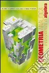Geometria analitica e complementi di algebra. Per gli Ist. professionali libro