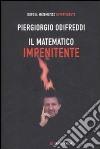 Il matematico impenitente libro