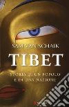 Tibet. Storia di un popolo e di una nazione libro