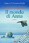 Il Mondo di Anna libro