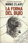 La forma del buio libro