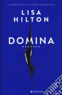 Domina libro di Hilton Lisa