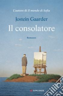 Il consolatore libro di Gaarder Jostein