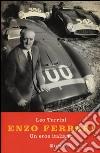 Enzo Ferrari. Un eroe italiano libro
