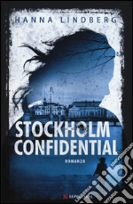 Stockholm confidential libro