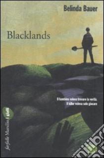 Blacklands libro di Bauer Belinda