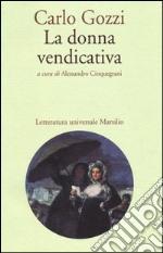 La donna vendicativa libro
