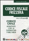 Codice civile. Annotato con la normativa tributaria libro