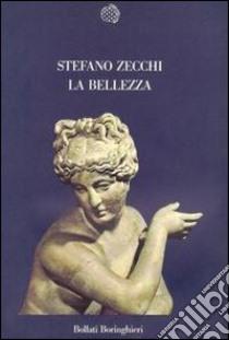 La bellezza libro di Zecchi Stefano