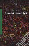 Numeri incredibili libro