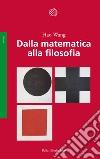 Dalla matematica alla filosofia libro
